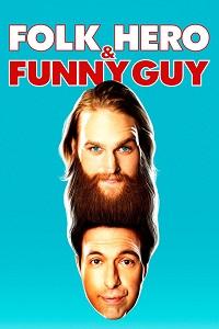 Watch Folk Hero & Funny Guy Online Free in HD