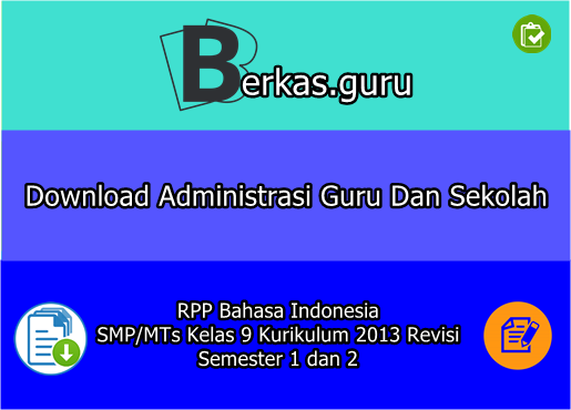 RPP Bahasa Indonesia SMP/MTs Kelas 9 Kurikulum 2013 Revisi Semester 1 dan 2