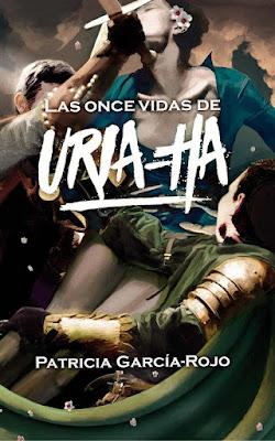 LAS ONCE VIDAS DE URIA-HA : Patricia García-Rojo (SM - 10 Octubre 2017) LITERATURA JUVENIL portada libro