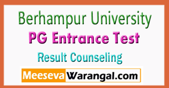 Berhampur University PG Entrance Test Result Counseling 2018