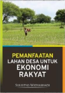 Pemanfaatan Lahan Desa untuk Ekonomi Rakyat