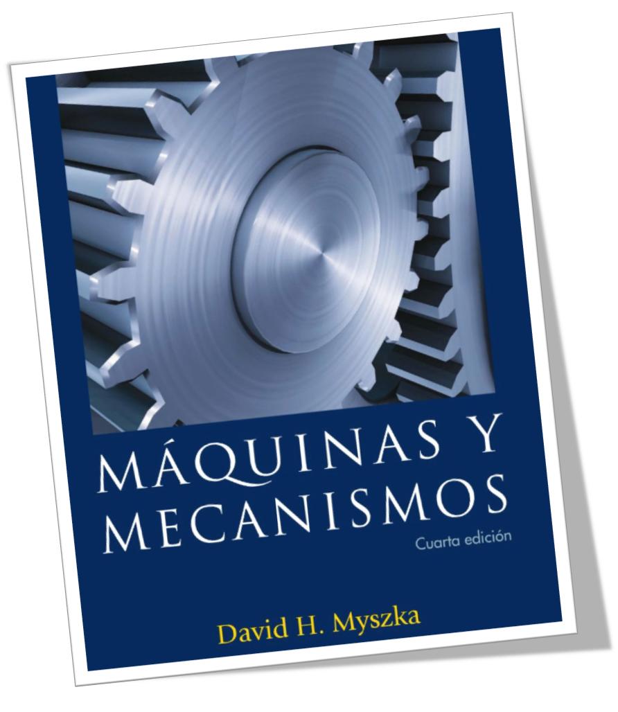 maquinas y mecanismos david h myszka pdf descargar