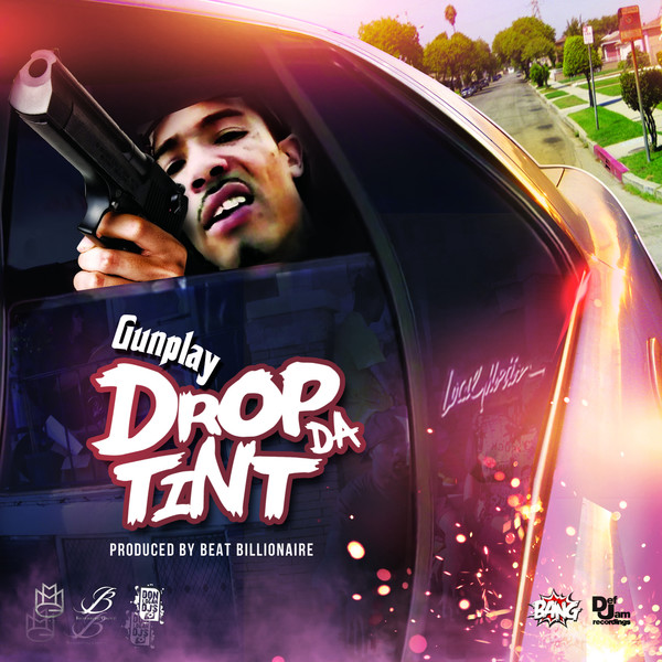 Gunplay - Drop the Tint - Single Cover