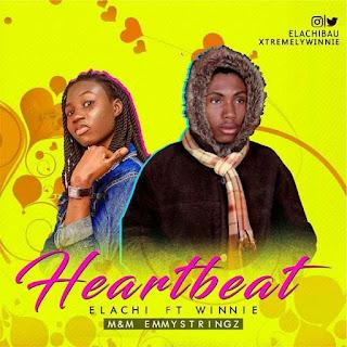 Music : Ellachiboi - Heartbeat ( feat Winnie )