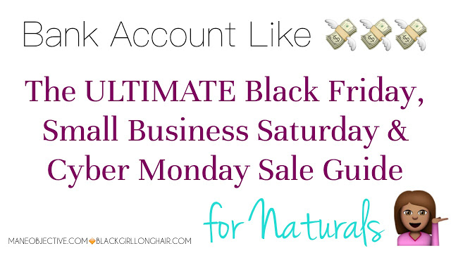 The ULTIMATE Black Friday, Small Business Saturday & Cyber Monday Sale Guide for Naturals -- 2015 Edition