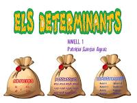 http://www.vedruna-angels.org/vangels/antiga/clicsprim/3/catala/determinants/determinants.htm