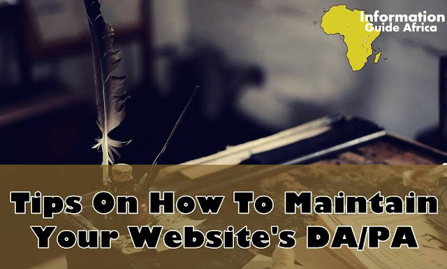 Tips On How To Maintain Your Website's Domain Authority/Page Authority
