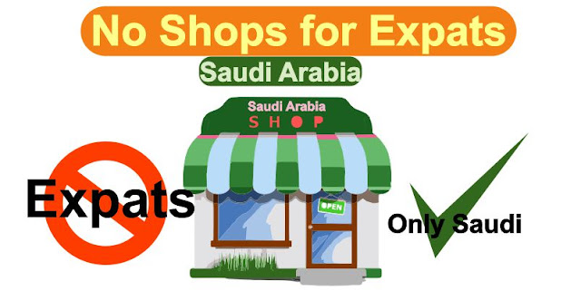 No Shops for Expats only for Saudi Citizens