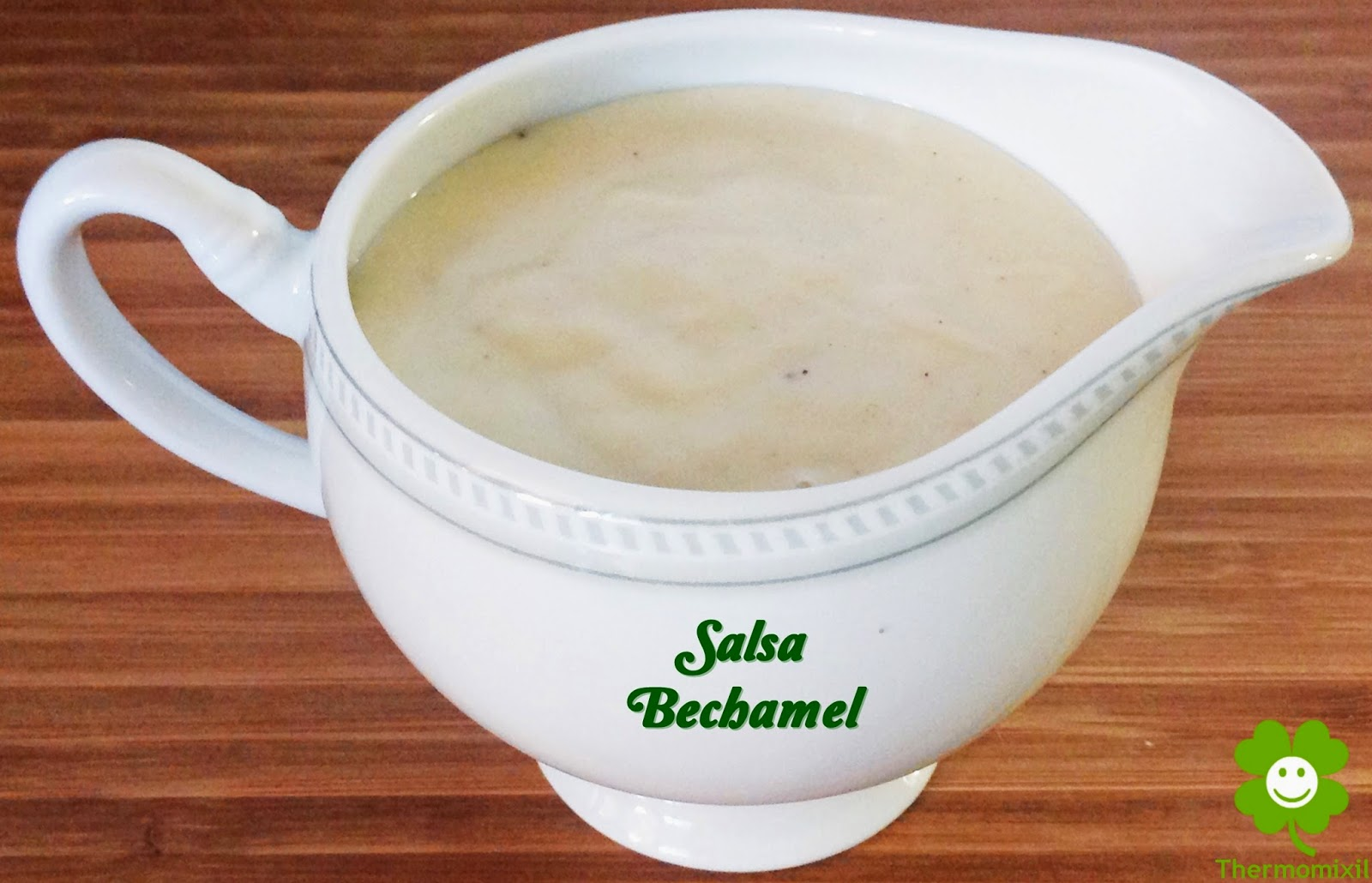 BECHAMEL CON THERMOMIX+THERMOMIXIL