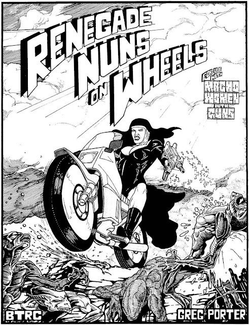 Renegade Nuns on Wheels by Guns Greg Porter
