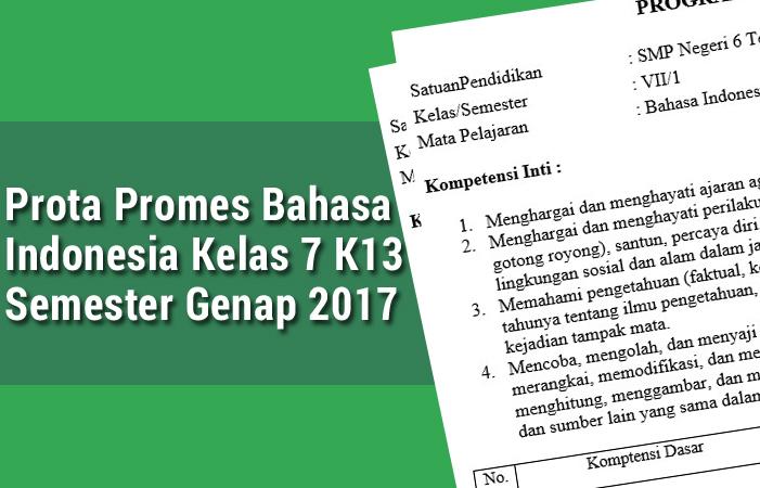 Prota Promes Bahasa Indonesia Kelas 7 K13 Semester Genap 2017
