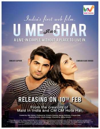Poster Of U Me Aur Ghar 2017 Hindi 720p HDRip ESubs Watch Online Free Download downloadhub.in