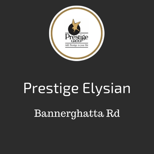 Prestige Elysian Bannerghatta