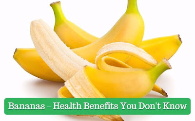 Bananas – Health Benefits You Don't Know , govthubgk