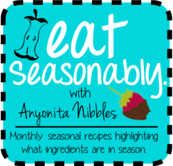 Seasonable Recipes from www.anyonita-nibbles.com