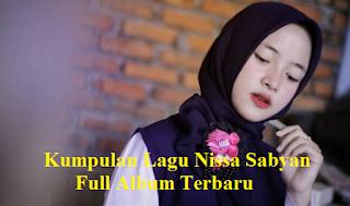 Lagu Nissa Sabyan Full Album
