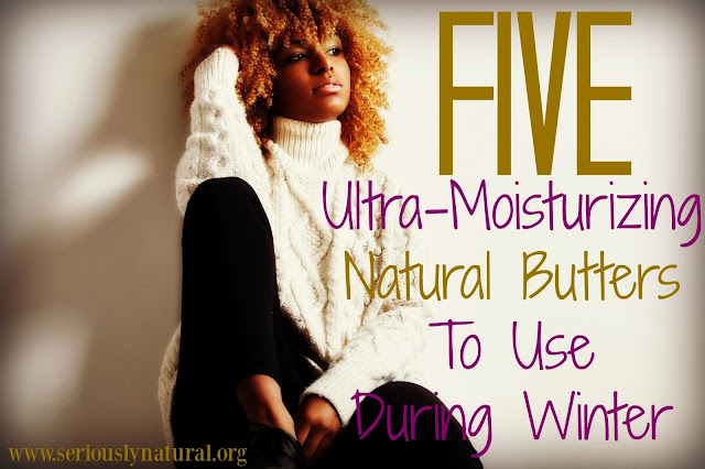 5 Ultra-Moisturizing Natural Butters To Use During Winter