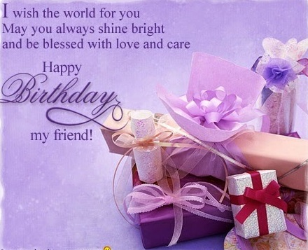 happy birthday my friend birthday wishes for friends and your