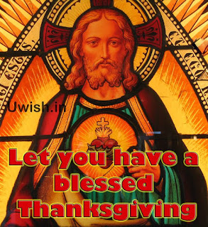 Happy thanksgiving wishes and greetings with Jesus Christ.