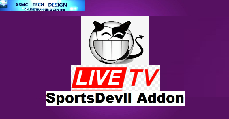 Download New SportsDevil Addon IPTV for Live Tv Download SportsDevil Addon IPTV For IPTV- Kodi-XBMC