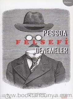 Fernando Pessoa - Felsefi Denemeler