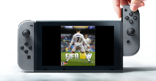 FIFA 18 Will Be Custom Built for Nintendo Switch