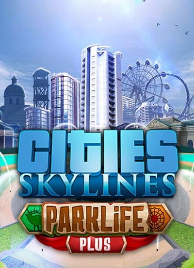 โหลดเกมส์ Cities: Skylines - Parklife