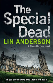 http://www.amazon.co.uk/Special-Dead-Rhona-Macleod/dp/1447245725/ref=sr_1_1_twi_pap_1?s=books&ie=UTF8&qid=1459977425&sr=1-1&keywords=the+special+dead+lin+anderson