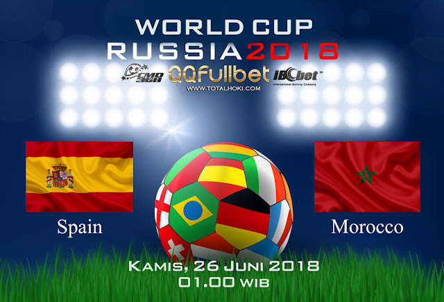 BOLA88 - PREDIKSI BOLA PIALA DUNIA : SPANYOL VS MAROKO 26 JUNI 2018 ( RUSSIA WORLD CUP 2018 )