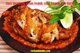 Cara membuat Ayam Gepuk yang Empuk dan Gurih