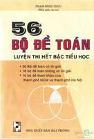 56 Bộ Đề Toán Luyện Thi Hết Bậc Tiểu Học - Phạm Đình Thực
