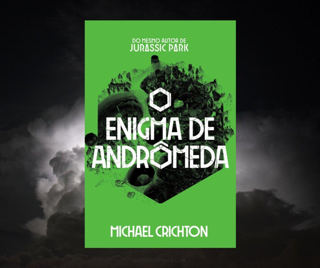 Resenha: O Enigma de Andrômeda, de Michael Crichton