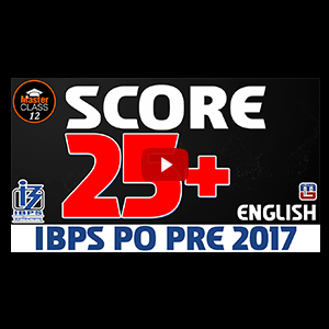 Master Class | Score 25 + | English | Preparation Lecture 12 | IBPS PO 2017