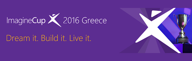 MICROSOFT IMAGINE CUP 2016: DREAM IT, BUILD IT, LIVE IT