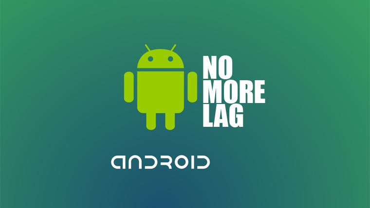 6 Cara Ampuh Mengatasi Lag di Android