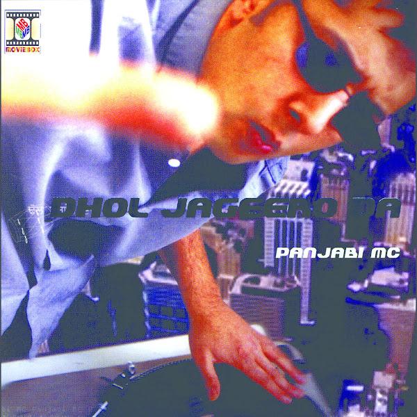 Panjabi MC - Dhol jageero da Cover