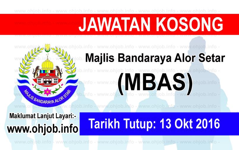 Jawatan Kerja Kosong Majlis Bandaraya Alor Setar (MBAS) logo www.ohjob.info oktober 2016