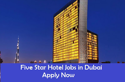 Five star hotel jobs in dubai job postings for Top five star hotels in dubai