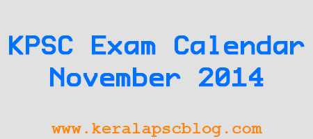 Kerala PSC Exam Calendar November 2014