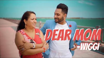 Dear Mom – Wiggi Video Download Full HD Video