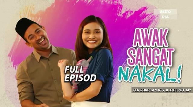 Drama Awak Sangat Nakal – Full Episod