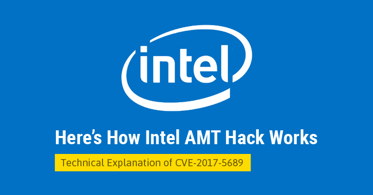 Explained — How Intel AMT Vulnerability Allows to Hack