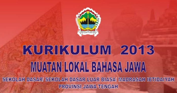 KI KD Kurikulum 2013 Bahasa Jawa Kelas 1,2,3,4,5 dan 6 ...