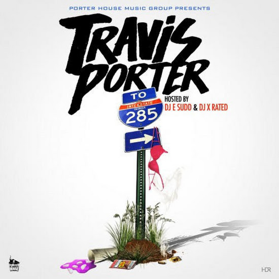 Mixtape: Travis Porter - 285