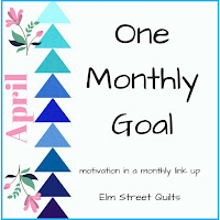 http://www.elmstreetquilts.com/2018/04/one-monthly-goal-april-finish-link-up.html