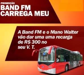 Cadastrar Promoção Carrega Meu Celular Band Fm Mano Walter