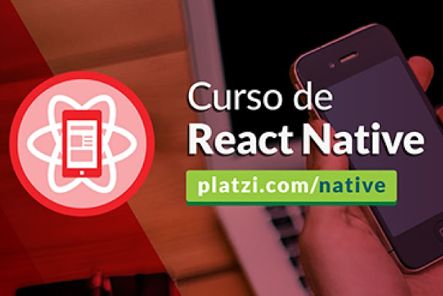Curso de React Native (Platzi) Mega