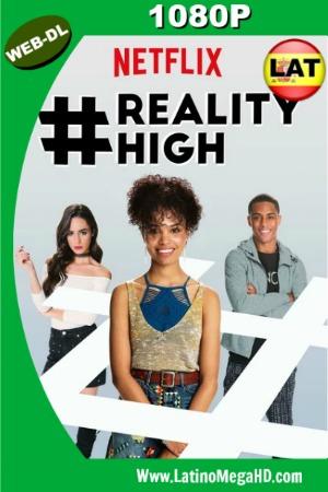 #REALITYHIGH (2017) Latino Full HD WEB-DL 1080P ()
