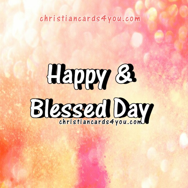 God, Thank you for this New Day. Christian Quotes, Good Morning. Christian Image with Nice day quotes.