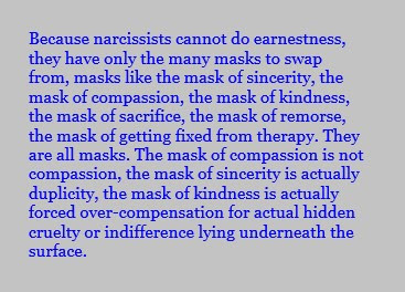 Narcissists cannot do earnestness